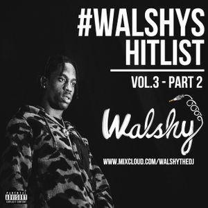 Hip-Hop, R'n'B, UK Rap // #WalshysHitlist Vol.3 // (Part 2)