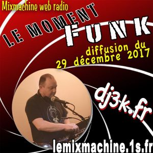 Moment Funk 20171229 by dj3k special disco