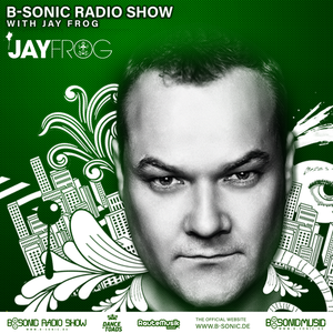 B-SONIC RADIO SHOW #262 by Jay Frog