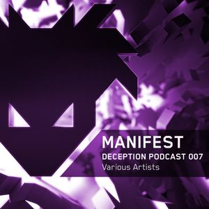 Deception Podcast 007