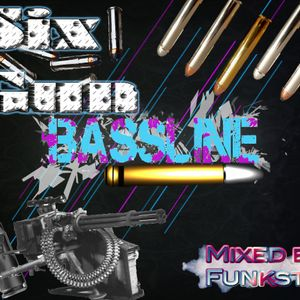 Six Gun Bassline-By Funksta