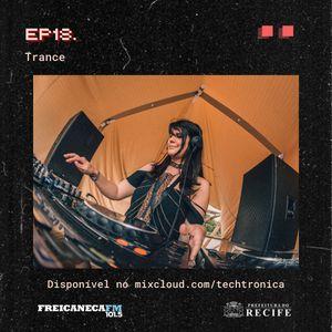 Techtrônica #18 - TRANCE