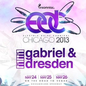 Gabriel & Dresden Live at EDC Chicago, 05-24-13