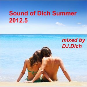 Sound of Dich Summer 2012.5 (Live Set)