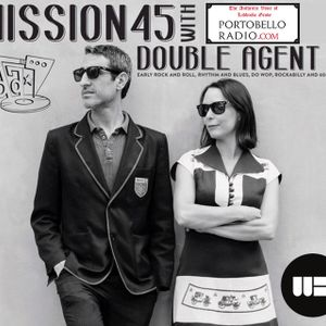 Portobello Radio Saturday Sessions @LondonWestBank with Double Agent7: Mission 45 EP2