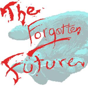 The Forgotten Future - Episode 3 (3/16/2012)