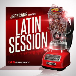 Latin Session vol.1 - JeffcarrDC