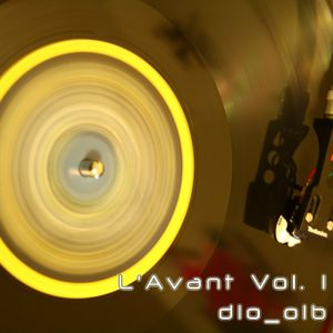 L'Avant Vol 1 Mixed by DoctorLo