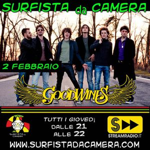 4a puntata - GoodWines live @ Surfista da Camera