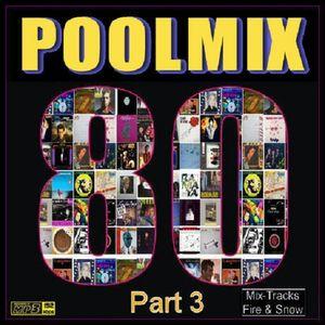 DJ Pool - Pool Mix 80's Part 3 by DJ-POWERMASTERMIX 2018