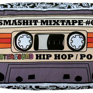 smashit mixtape #2 / hip hop / pop www.djsmashit.com