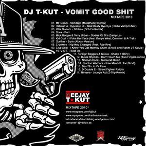 Dj T-Kut - Vomit Good Shit Mixtape (Part II)
