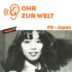 Ohr Zur Welt #3 - Japan