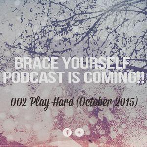 002 Keep it Hard presents Play Hard (October 2015)