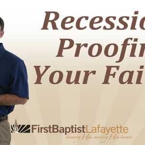 RECESSION PROOFING YOUR FAITH - Celebrate God's Love (Audio)