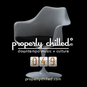 Properly Chilled Podcast #49 (B): ESL Music Show