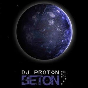Dj Proton @ Podcast Emission #217 - BETON Radioshow - 03.10.2013