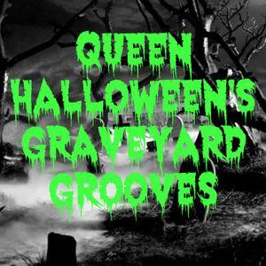 Queen Halloween's Graveyard Grooves