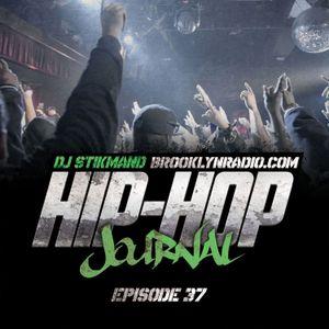 Hip Hop Journal Episode 37 w/ DJ Stikmand
