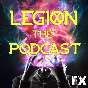 Legion: The Podcast, Episode 1