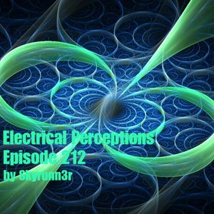 Electrical Perceptions Ep.212