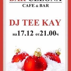 Tee Kay @ Bar-Celona live Recording_2016_Dec_17