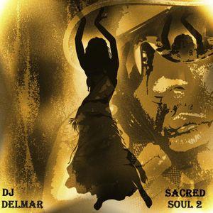 Dj delmar- Sacred Soul  Vol. 2