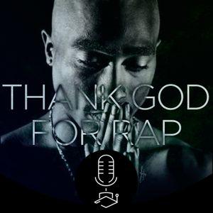 Thank God For Rap #008