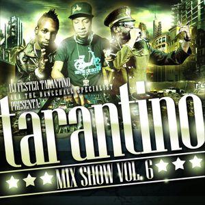 TARANTINO MIX SHOW 6