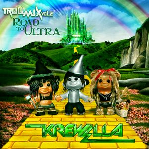 Troll Mix Vol. 2: Road to Ultra