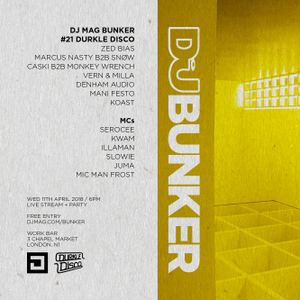Zed Bias & Illaman @ DJ Mag Bunker x Durkle Disco
