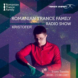 Romanian Trance Family Radio Show 048 - KRISTOFER Guest Mix
