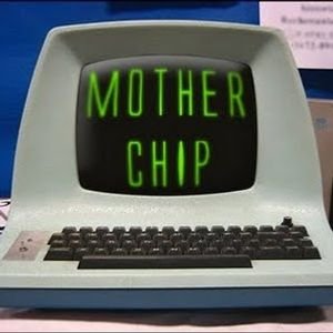 The MotherChip 25 - 08/02/2011 - We're in Trouble