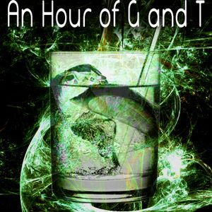 An Hour of G and T - 01/12/2012