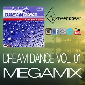 DREAM DANCE VOL 01 MEGAMIX GREENBEAT