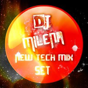 Dj MILENA New Tech house set..