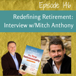 Redefining Retirement: Interview with Mitch Anthony - MPSOS146