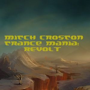 Mitch Croston - Trance Mania: Revolt