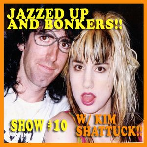 SHOW #10 INTERVIEW WITH KIM SHATTUCK FROM THE MUFFS!!