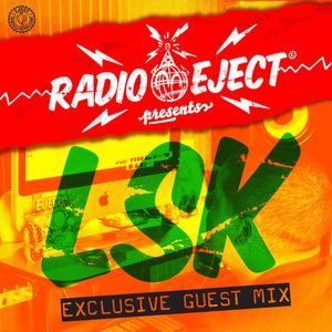 Radio Eject - Exclusive Guest Mix 1 : LSK