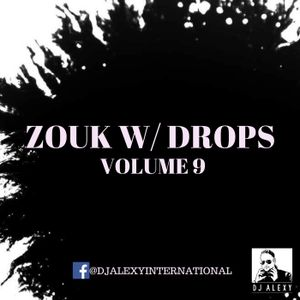 Zouk With Drops Vol. 9 Preview