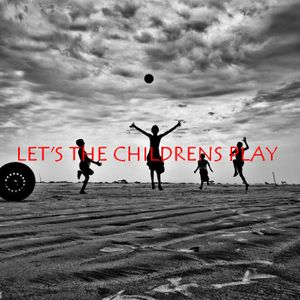 LET' S THE CHILDRENS PLAY