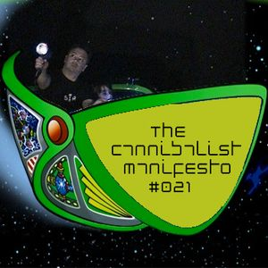 The Cannibalist Manifesto #021 with @SejaHeroi (Saving the Galaxy)