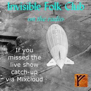 Invisible Folk Club Radio Show - 14th March 2021