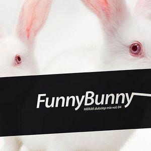 FunnyBunny (Dubstep Mix vol. 04)
