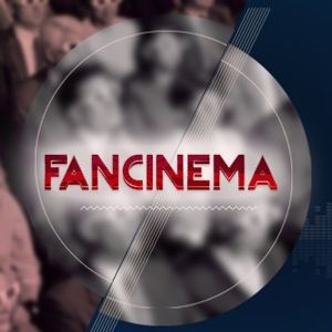 Fancinema Radio S01E01