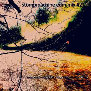 stompmachine mix #21