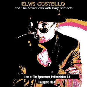 Elvis Costello and The Attractions - 1984-08-11 Philadelphia, PA