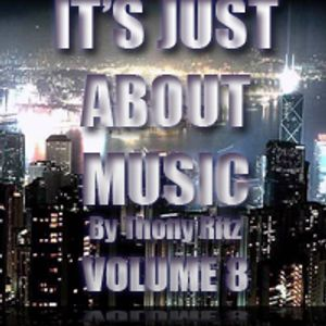 It's Just About Music By Thony Ritz (Volume 8)