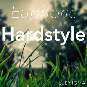 Euphoric Hardstyle Mix #8 By: Enigma_NL